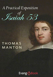 a-practical-exposition-of-isaiah-53_manton